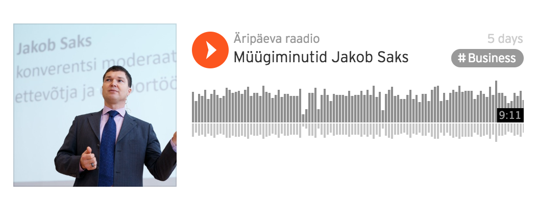 Müügiminutid Äripäeva raadios – külas Jakob Saks